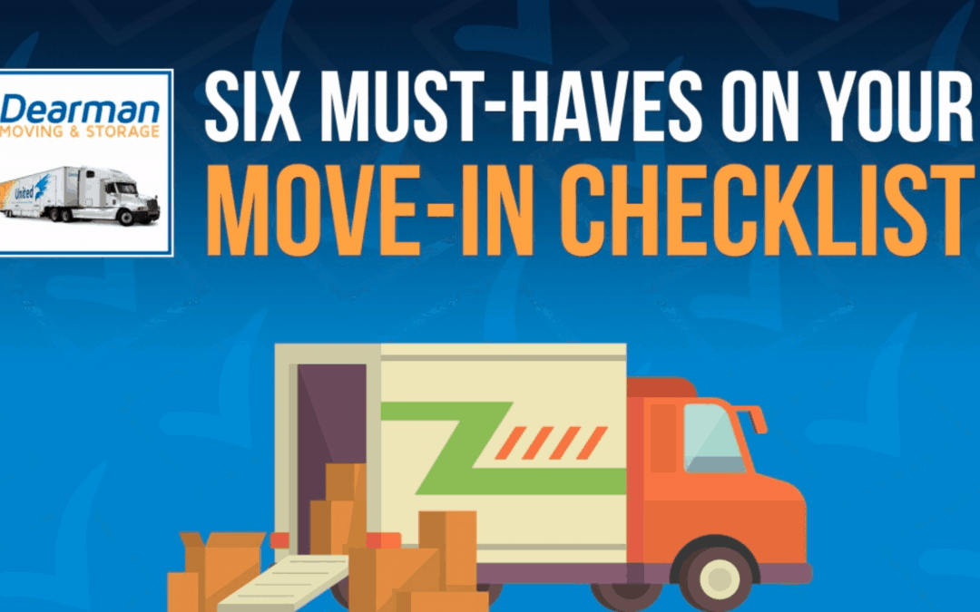 Six must haves on your move in checklist